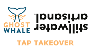 Stillwater tap takeover at Ghost Whale.